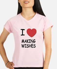 I heart making wishes Performance Dry T-Shirt