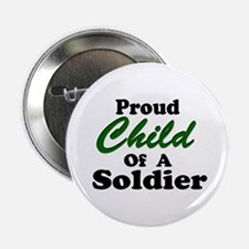 Proud Child of a Soldier Button