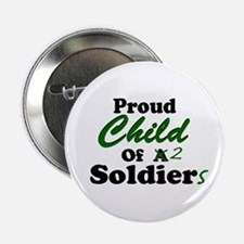 Proud Child of 2 Soldiers Button