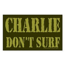 Charlie Don't Surf Rectangle Bumper Stickers