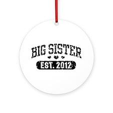 Big Sister 2012 Ornament (Round)