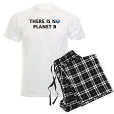 There Is No Planet B Pajamas