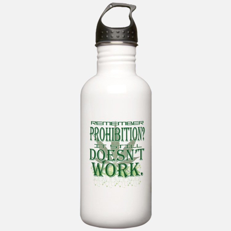 Prohibition Doesn't Work Water Bottle