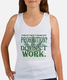 Prohibition Doesn't Work Women's Tank Top