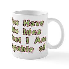 No Idea Mug