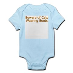 Beware Cats Wearing Boots Infant Creeper