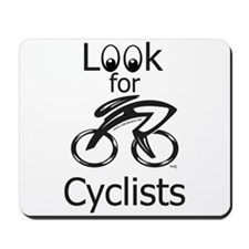 LOOK FOR CYCLISTS 2 Mousepad