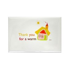 Thank you for a warm home Rectangle Magnet (100 pa