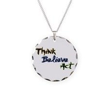 Think Believe Act Necklace