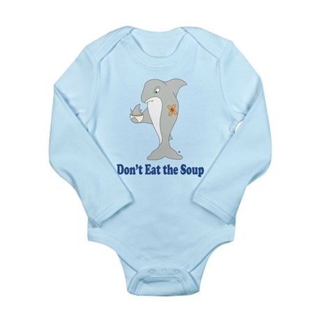 Don't Eat the Soup Long Sleeve Infant Bodysuit
