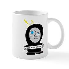 Cute Too much caffeine Mug