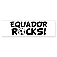 Ecuador Rocks! Bumper Bumper Sticker