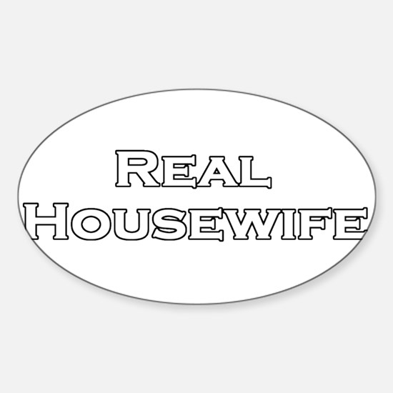 Real Housewife Sticker (Oval)