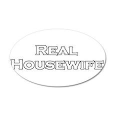 Real Housewife 22x14 Oval Wall Peel
