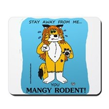 Stay Away Mousepad