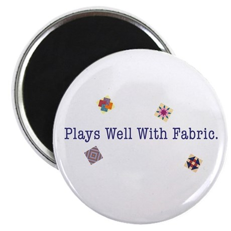 Plays Well With Fabric Magnet