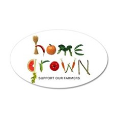 Home Grown. Support our Farme 22x14 Oval Wall Peel