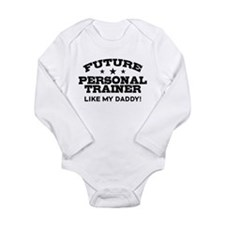 Future Personal Trainer Long Sleeve Infant Bodysui
