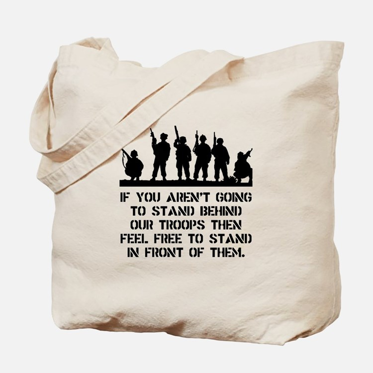 Stand Behind Troops Tote Bag