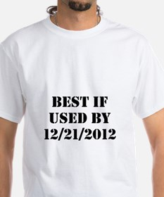 Best If Used By 12212012 Shirt