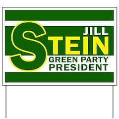 Jill Stein for President Yard Sign