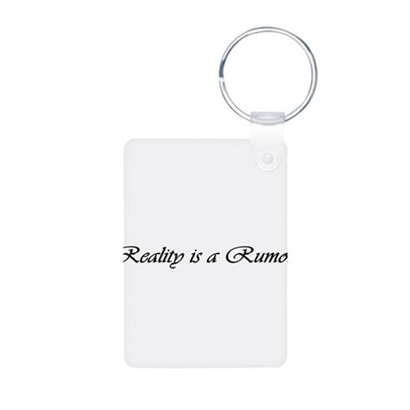 Reality is a Rumor Aluminum Photo Keychain