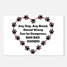Any breed can be dangerous. Ban bad owners Postcar