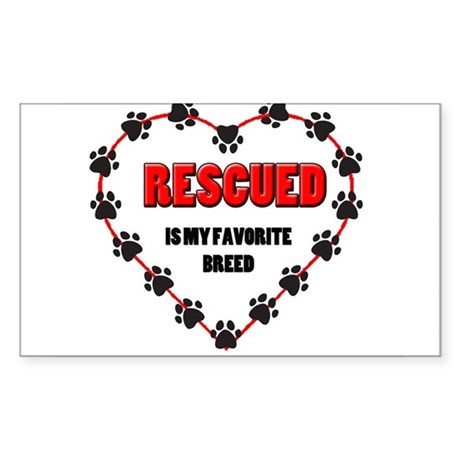 Rescued is my favorite breed Sticker (Rectangle)