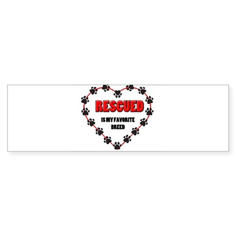 Rescued is my favorite breed Sticker (Bumper)