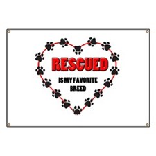 Rescued is my favorite breed Banner