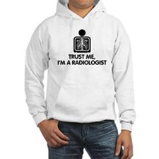 Trust Me I'm A Radiologist Hoodie