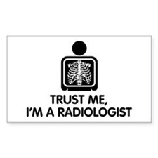 Trust Me I'm A Radiologist Decal