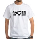 Peace Love Radiology White T-Shirt