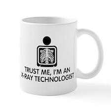 Trust Me I'm An X-Ray Technologist Mug