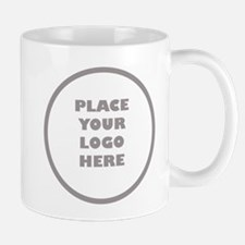 Place Your Logo Here Mugs