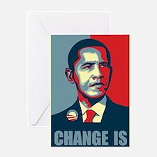 Obama - Change Is Greeting Card