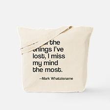 Lost Mind Tote Bag