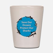 Save Our Oceans. Protect Our Shot Glass