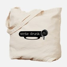 WRITE DRUNK Tote Bag