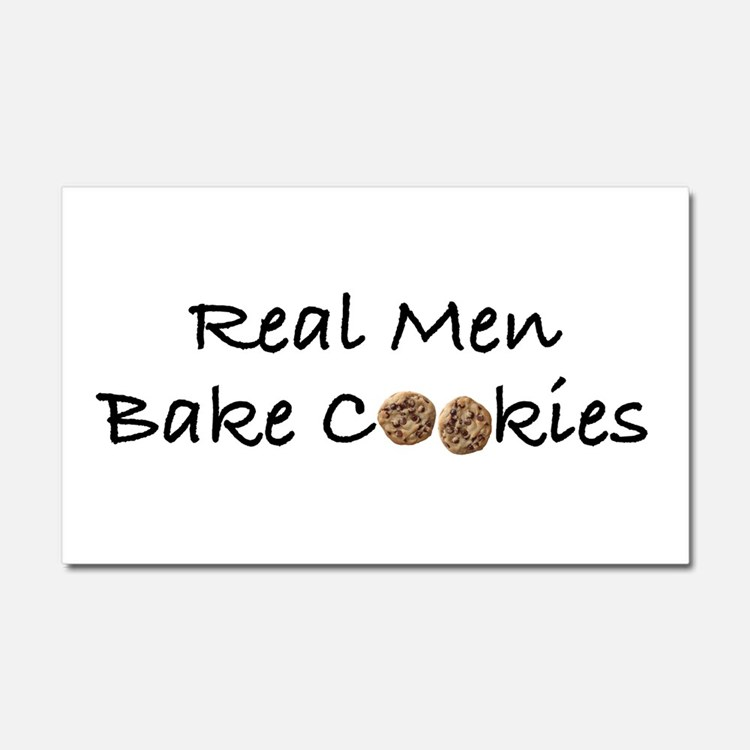 Real Men Bake Cookies Car Magnet 20 x 12