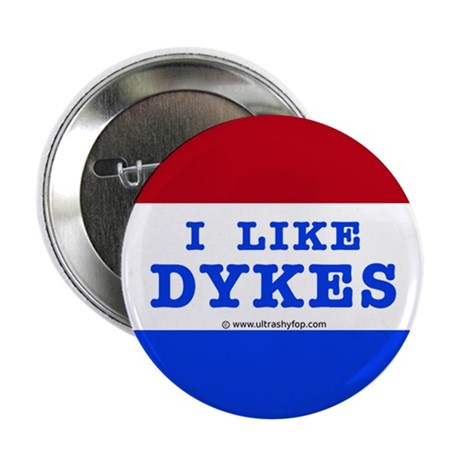 "I Like Dykes 2.25"" Button"
