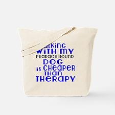 Walking With My Pharaoh Hound Dog Tote Bag