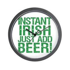 Instant Irish Just add Beer Wall Clock