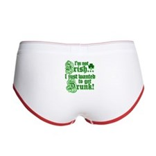 I`m not irish I just wanted to get drunk Women's B