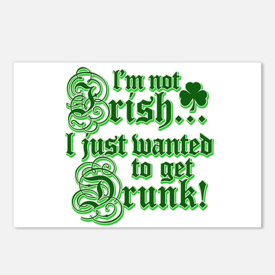 I`m not irish I just wanted to get drunk Postcards