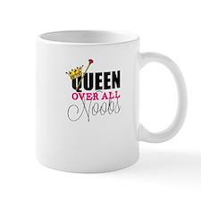 Queen Over All Noobs Mug