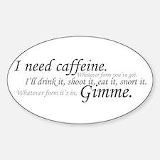 Caffeine Frenzy Oval Decal