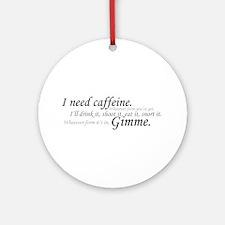 Caffeine Frenzy Ornament (Round)