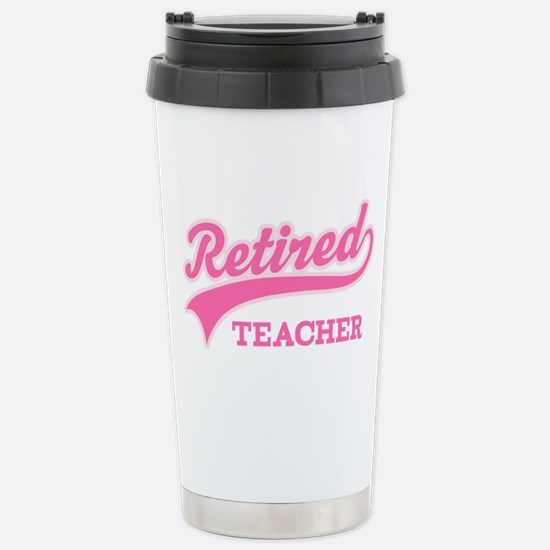 Retired Teacher Gift Stainless Steel Travel Mug