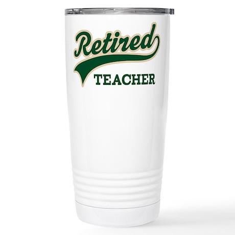 Retired Teacher Gift Stainless Steel Travel Mug